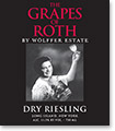 The Grapes of Roth Dry Riesling